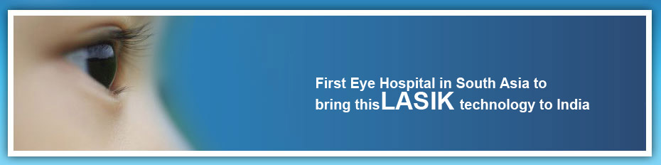 Blade free Lasik in Coimbatore, India